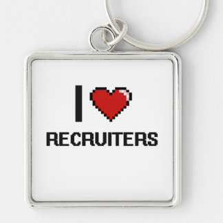I love Recruiters Silver-Colored Square Keychain