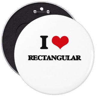 I Love Rectangular 6 Inch Round Button
