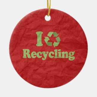 I LOVE RECYCLING CERAMIC ORNAMENT