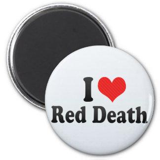 I Love Red Death Fridge Magnet