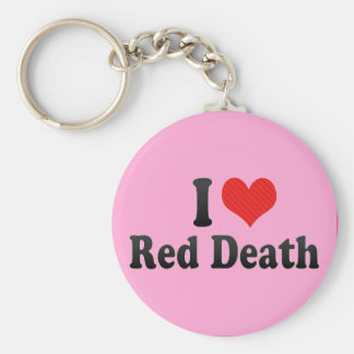 I Love Red Death Keychain