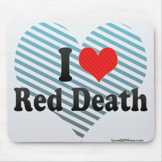 I Love Red Death Mouse Pad