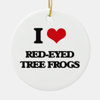 I love Red-Eyed Tree Frogs Ornament