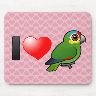 I Love Red-lored Amazons Mouse Pads