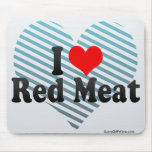I Love Red Meat Mouse Pad