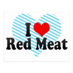 I Love Red Meat Postcard