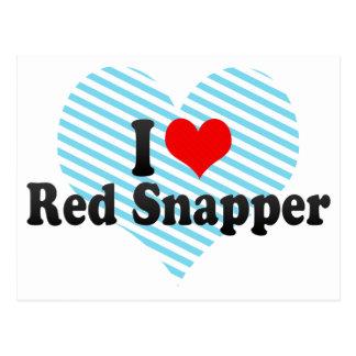 I Love Red Snapper Postcard