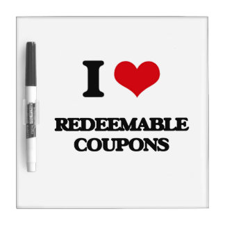 I Love Redeemable Coupons Dry-Erase Whiteboard