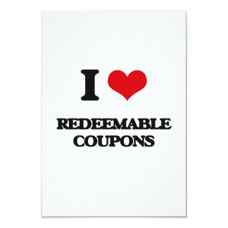 "I Love Redeemable Coupons 3.5"" X 5"" Invitation Card"