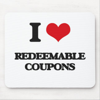 I Love Redeemable Coupons Mousepads