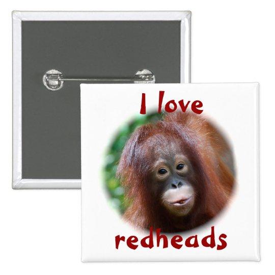 I love redheads button