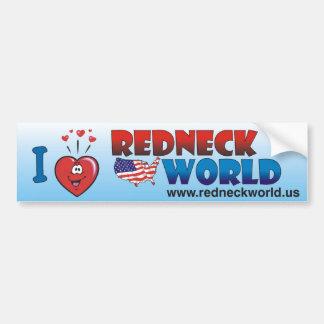 I Love Redneck World Car Bumper Sticker