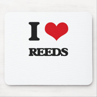 I Love Reeds Mouse Pads
