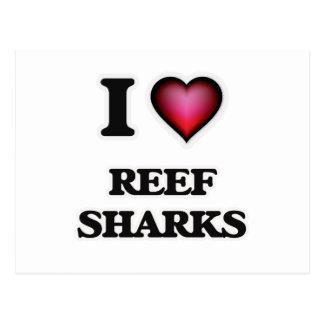 I Love Reef Sharks Postcard