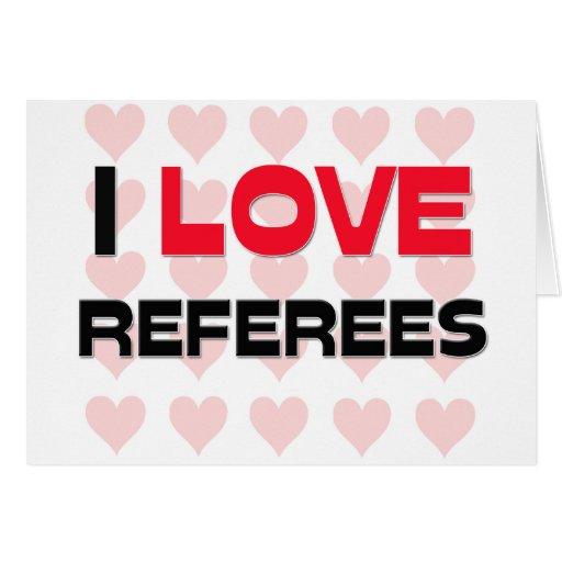 I LOVE REFEREES CARD