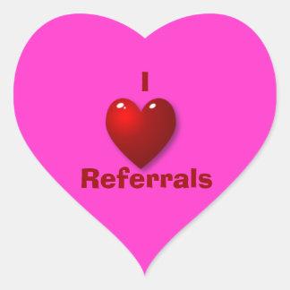 I Love Referrals Sticker