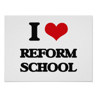 I Love Reform School Poster