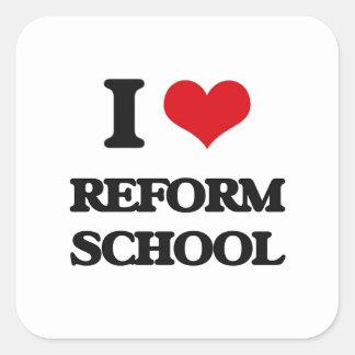 I Love Reform School Square Sticker