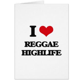 I Love REGGAE HIGHLIFE Greeting Cards