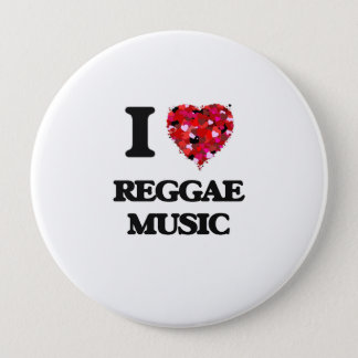 I love Reggae Music Button