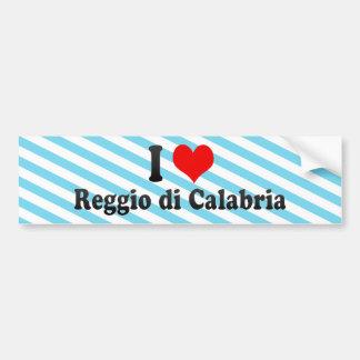 I Love Reggio di Calabria, Italy Car Bumper Sticker
