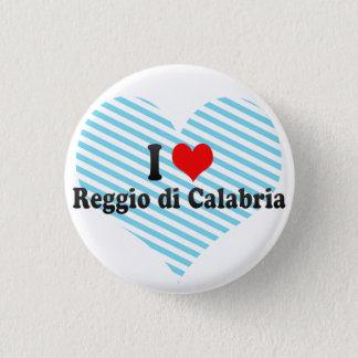 I Love Reggio di Calabria, Italy Pinback Button