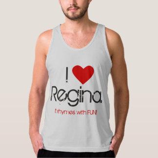 I love Regina. It rhymes with FUN!! Tank Top.