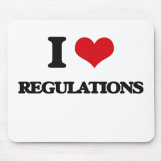 I Love Regulations Mouse Pad
