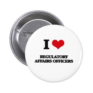 I love Regulatory Affairs Officers Button