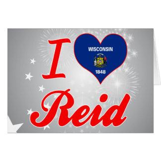 I Love Reid, Wisconsin Greeting Card