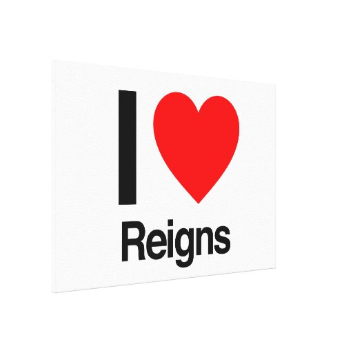 i love reigns canvas print