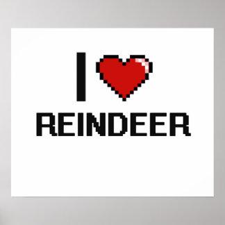 I love Reindeer Digital Design Poster