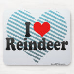 I Love Reindeer Mouse Pad