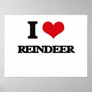 I Love Reindeer Poster