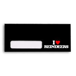I LOVE REINDEERS ENVELOPES