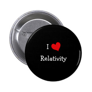I Love Relativity Pinback Button