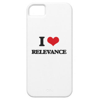 I Love Relevance iPhone 5 Cases
