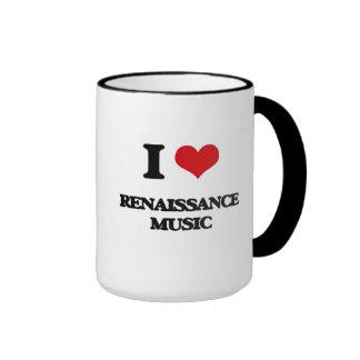 I Love RENAISSANCE MUSIC Ringer Coffee Mug