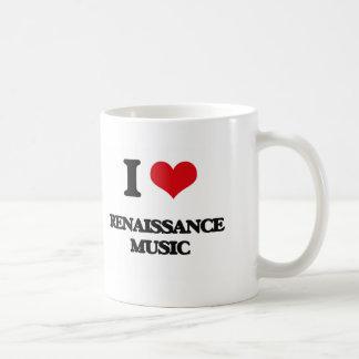 I Love RENAISSANCE MUSIC Classic White Coffee Mug