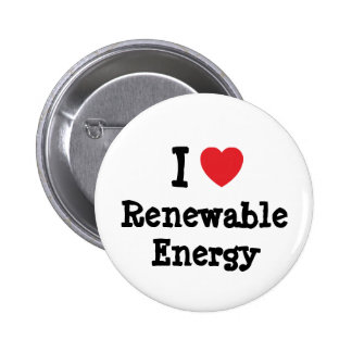 I love Renewable Energy heart custom personalized Pinback Buttons