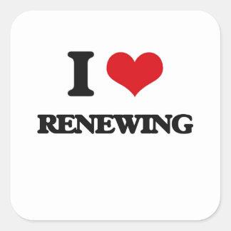 I Love Renewing Square Sticker