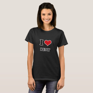 I Love Rent T-Shirt