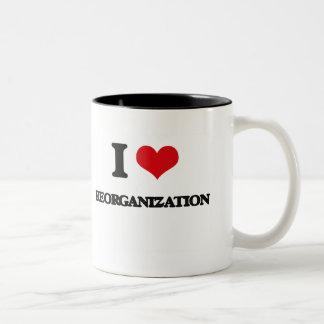 I Love Reorganization Two-Tone Coffee Mug