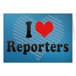 I Love Reporters Cards