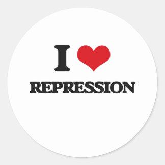 I Love Repression Round Sticker