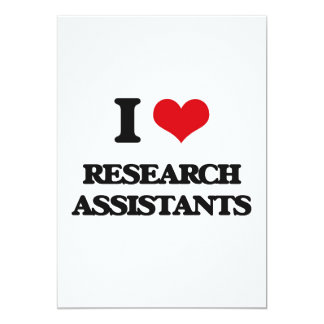I love Research Assistants 5x7 Paper Invitation Card