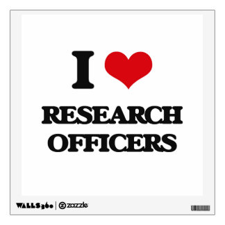 I love Research Officers Wall Graphics