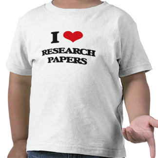 I Love Research Papers Shirts