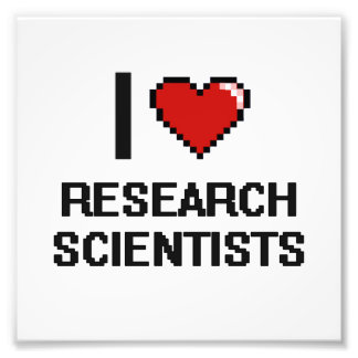 I love Research Scientists Photo Print