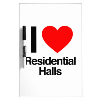 i love residential halls Dry-Erase board